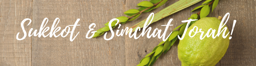 Celebrate the Sukkot Festival with your Temple Family!