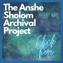 Anshe Sholom Archival Project (1)