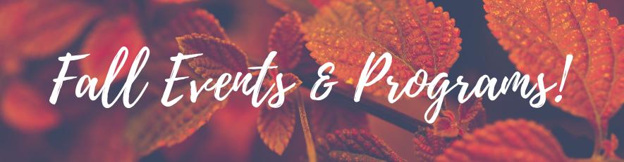 Fall Events & Programs